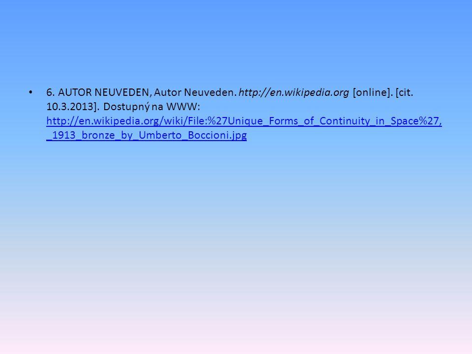 6. AUTOR NEUVEDEN, Autor Neuveden. http://en. wikipedia. org [online]